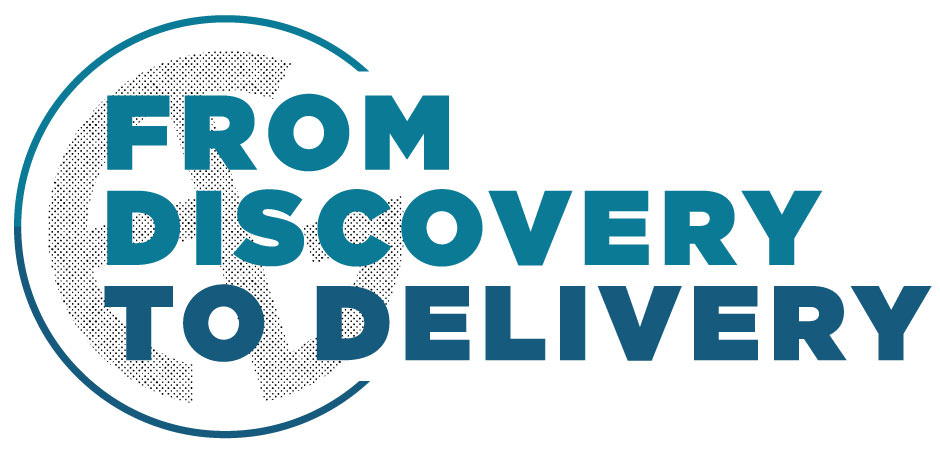 From Discovery to Delivery